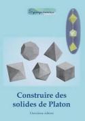 Construire Des Solides de Platon [FRE]