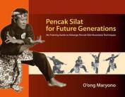 Pencak Silat for Future Generations
