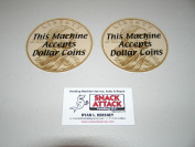 "SNACK or SODA VENDING MACHINE (2) Decals ""This Machine Accepts Dollar Coins."""