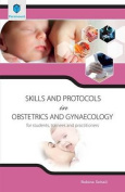 Skills and Protocols in Obstetrics and Gynaecology