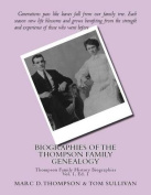 Narrative Biographies of the Thompson Family Genealogy Including Thompson, Hense