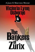 The Bankers of Zurix