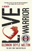 Love Warrior (Oprah's Book Club)