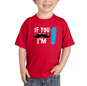 Toddler/Infant If You Moustache I'm One - Birthday, Anniversary T-shirt