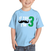 Toddler/Infant If You Moustache I'm Three - Birthday, Anniversary T-shirt