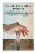 The Little Book on CBT for Depression