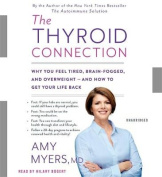 The Thyroid Connection [Audio]