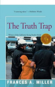 The Truth Trap
