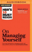 HBR's 10 Must Reads on Managing Yourself  [Audio]