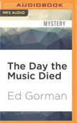 The Day the Music Died  [Audio]