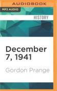 December 7, 1941 [Audio]
