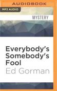 Everybody's Somebody's Fool  [Audio]