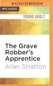 The Grave Robber's Apprentice [Audio]