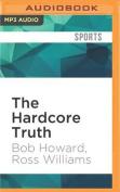 The Hardcore Truth [Audio]