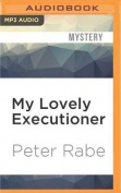My Lovely Executioner [Audio]
