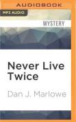Never Live Twice [Audio]