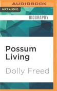 Possum Living [Audio]
