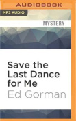Save the Last Dance for Me  [Audio]