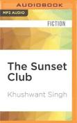 The Sunset Club [Audio]