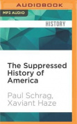 The Suppressed History of America [Audio]