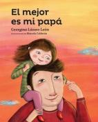 El Mejor Es Mi Papa [Spanish]