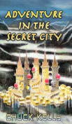 Adventure in the Secret City