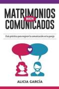 Matrimonios Bien Comunicados [Spanish]