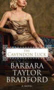 The Cavendon Luck [Large Print]