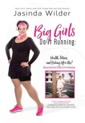 Big Girls Do It Running