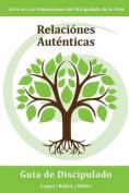 Relaciones Autenticas [Spanish]