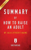 Summary of How to Raise an Adult