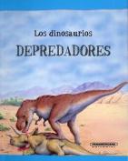 Los Dinosaurios Depredadores [Spanish]