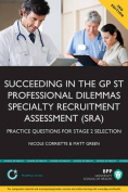 Succeeding in the GPST Stage 2