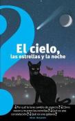 El Cielo, Las Estrellas y La Noche  [Spanish]
