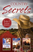 THE WILDWOOD SISTERS/SECRETS OF WHITEWATER CREEK/SNOWY RIVER MAN