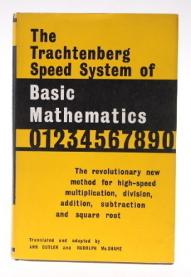 The Trachtenberg Speed System of Basic Mathematics [1960] [Hardback]