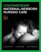 Contemporary Maternal- Newborn Nursing
