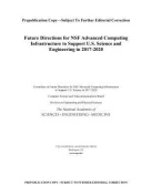 Future Directions for NSF Advanced Computing Infrastructure to Support U.S. Science and Engineering in 2017-2020