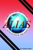 The False Prophet, Alias Another Beast