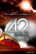 The Last Hour, the First Hour, the Forty-Second Generation