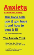 Anxiety Trick