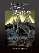 The Bridge to Eden