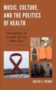 Music, Culture, and the Politics of Health