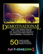 The Demotivational Adult Coloring Book