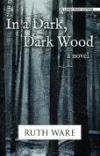 In a Dark, Dark Wood [Large Print]