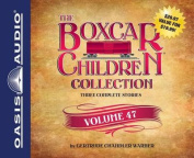 The Boxcar Children Collection, Volume 47 [Audio]
