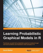 Learning Probabilistic Graphical Models in R