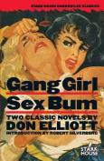 Gang Girl / Sex Bum