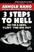 So I'm a Heel / Flint / The Big Out