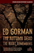 The Autumn Dead / The Night Remembers
